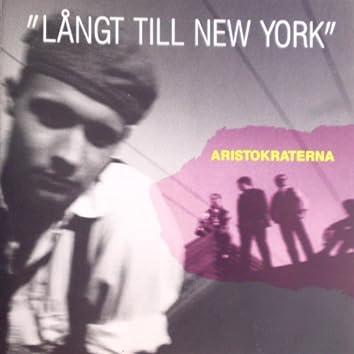 Långt till New York