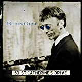 Gibb,Robin: 50 St.Catherine'S Drive (Audio CD)
