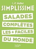 Salades complètes les plus faciles du monde (Simplissime) (French Edition)