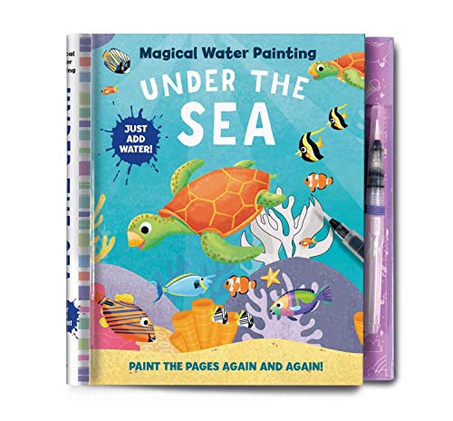 Magical Water Painting: Under the Sea: (Art Activity Book, Books for Family Travel, Kids' Coloring Books, Magic Color and Fade) (iSeek)