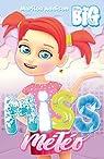 Big : Miss Météo par Addison