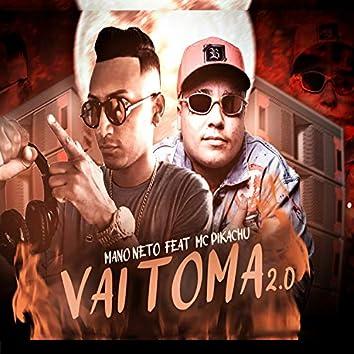 Vai Toma 2.0 (feat. Mc Pikachu) (Brega Funk)