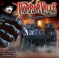 Paranormal Houe of Horrors!'