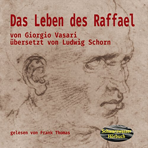 Giorgio Vasari: Das Leben des Raffael Titelbild