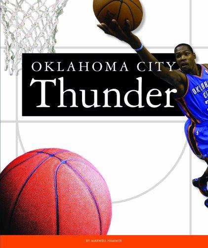 Oklahoma City Thunder (Favorite Basketball Teams) (English Edition)