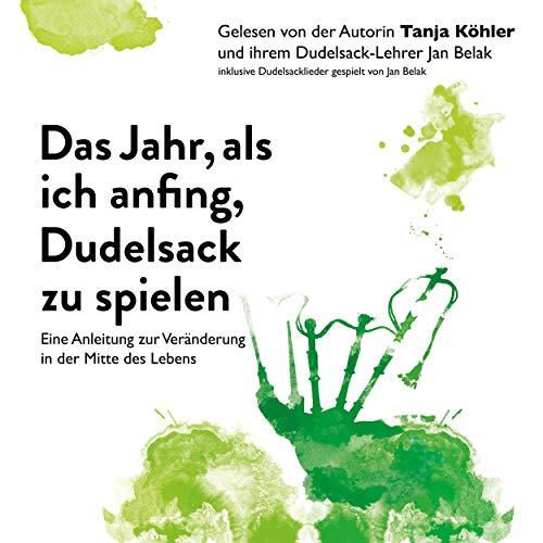 Das Jahr, als ich anfing, Dudelsack zu spielen audiobook cover art