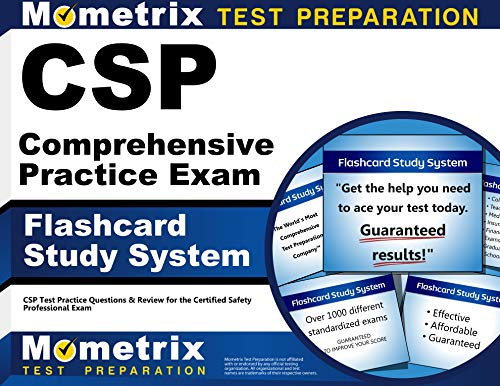 CSP Comprehensive Practice Exam Flashcard Study System: CSP Test Practice Questions & Review for the Certified Safety Professional Exam