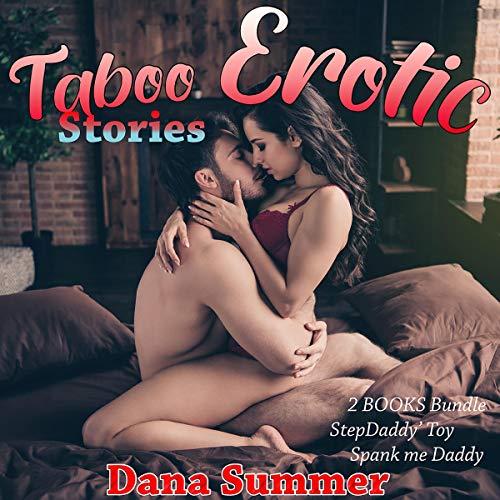 Taboo Erotic Stories Audiobook By Dana Summer cover art