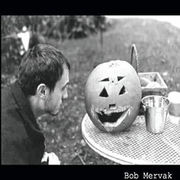 Bob Mervak