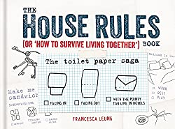 The House Rules by Francesca Leung