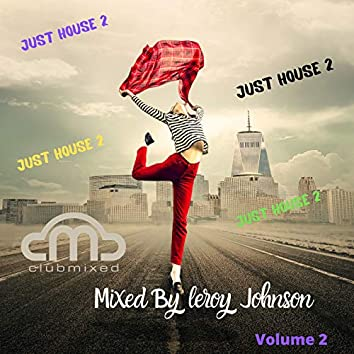 Just House, Vol. 2