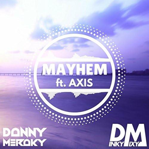 Danny Meraky & Dinky Mixy feat. Axis
