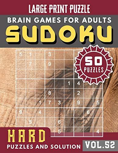 Hard Sudoku Large Print: sudoku puzzle books hardest   SUDOKU HARD Puzzles and Solution   Sudoku Puzzle Books for Adults & Seniors   (Sudoku Brain Games Puzzles Book Large Print Vol.52)