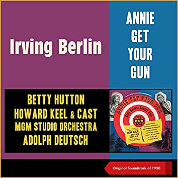 Irving Berlin: Annie Get Your Gun (Soundtrack of 1950)