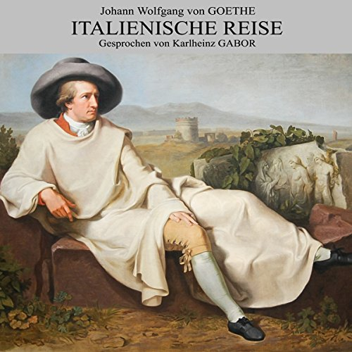 Italienische Reise                   By:                                                                                                                                 Johann Wolfgang von Goethe                               Narrated by:                                                                                                                                 Karlheinz Gabor                      Length: 19 hrs and 33 mins     1 rating     Overall 5.0