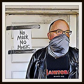 No Mask No Music