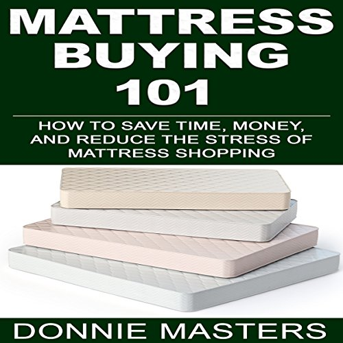 Mattress Buying 101 audiobook cover art