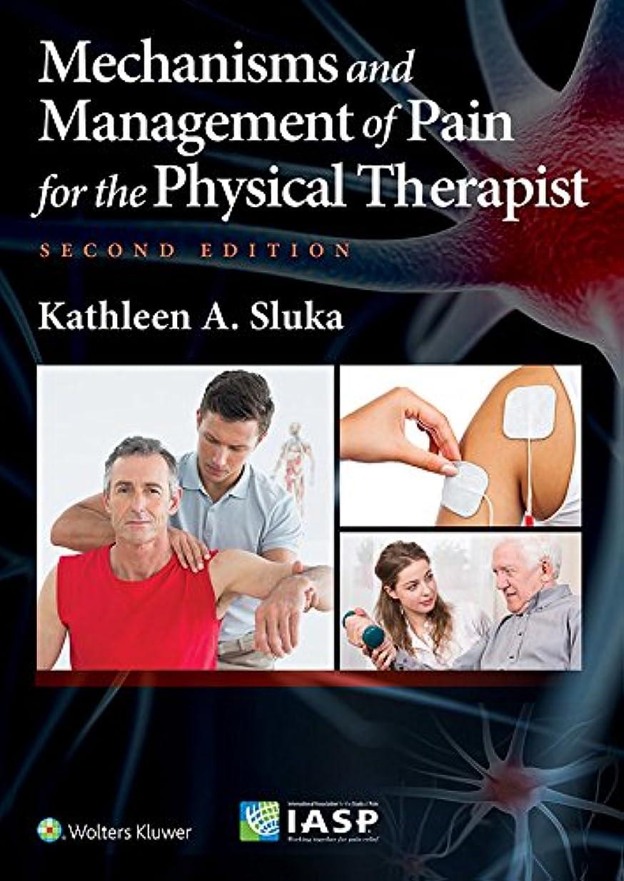 コンデンサー気絶させるステレオMechanisms and Management of Pain for the Physical Therapist (English Edition)