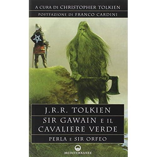 Sir Gawain e il cavaliere verde. Perla e sir Orfeo