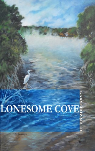 Book: Lonesome Cove (The Big Bend) by Gary Showalter