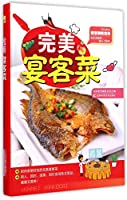 Perfect Dishes to Entertain Guests (Chinese Edition)