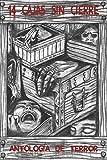 14 Cajas sin cierre: Antología de relatos de misterio y terror