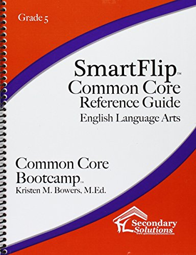 SmartFlip Common Core Reference Guide Grade 5 - Question Stems for Teaching Using the Common Core