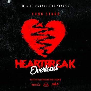 Heartbreak Overload