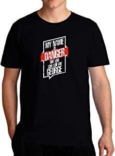 Eddany My Name is Danger but You can Call me George 2 T-Shirt