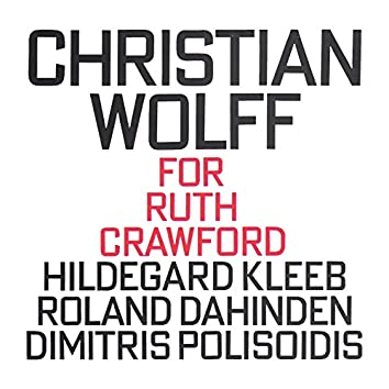 Christian Wolff: For Ruth Crawford