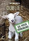 Les petits vétérinaires, tome 17 : Oublié ! par Halse Anderson