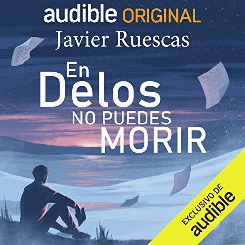 Diseño de la portada del título En Delos no puedes morir (Narración en Castellano)
