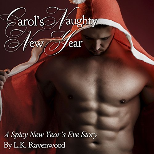 Carol's Naughty New Year: A Spicy New Year's Eve Story audiobook cover art