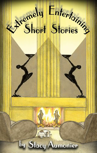 EXTREMELY ENTERTAINING SHORT STORIES (English Edition)