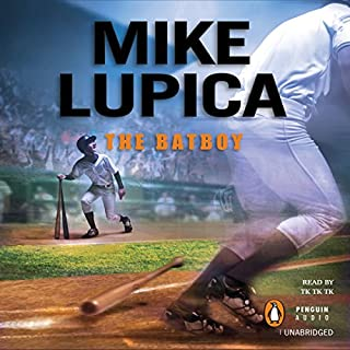 The Batboy                   Written by:                                                                                                                                 Mike Lupica                               Narrated by:                                                                                                                                 Lucien Dodge                      Length: 4 hrs and 43 mins     Not rated yet     Overall 0.0