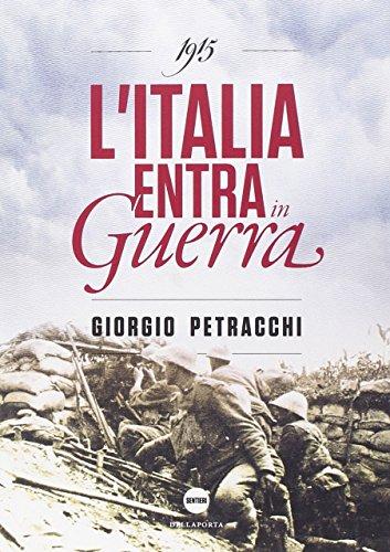 1915. L'Italia entra in guerra