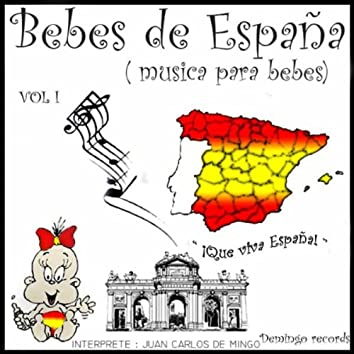 Bebes De Espana (Musica Para Bebes) Vol 1