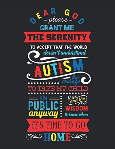 Libro de trabajo del planificador de autismo - Dios, por favor, concédeme serenidad: Cuaderno de trabajo del planificador de autismo - Tapa blanda 120 páginas formato de 8.5 x 11 pulgadas