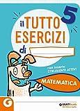 Tuttoesercizi. Matematica. Per la 5ª classe elementare