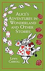 Image: Alice's Adventures in Wonderland and Other Stories, by Lewis Carroll (Author), John Tenniel (Author). Publisher: Canterbury Classics (November 12, 2013)