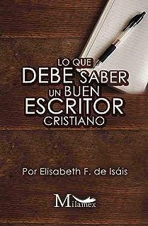 Lo que debe saber un buen escritor cristiano