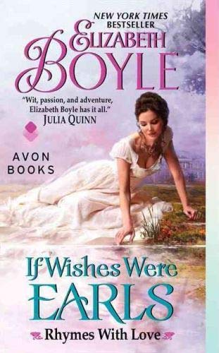 If Wishes Were Earls: Rhymes With Love