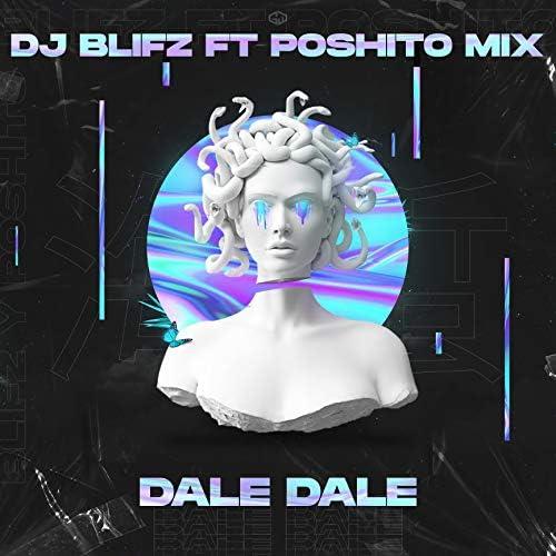 Dj Blifz feat. Poshito Mix