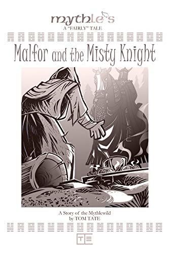 Malfor and the Misty Knight (English Edition)