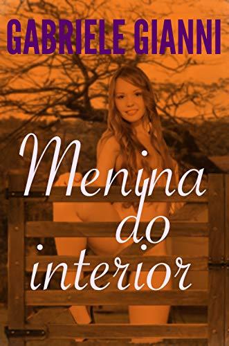 Menina do Interior: Conto Erótico (Portuguese Edition)