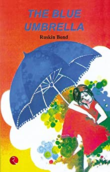 The Blue Umbrella by [Ruskin Bond]