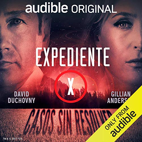 Expediente X: Casos sin resolver (Narración en Castellano) [The X-Files: Cold Cases] cover art