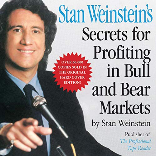 Couverture de Stan Weinstein's Secrets for Profiting in Bull and Bear Markets