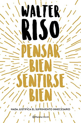 Pensar bien, sentirse bien (Biblioteca Walter Riso)
