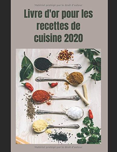 Livre d'or pour des recettes de cuisine royale: Recettes de cuisine vierge 2020